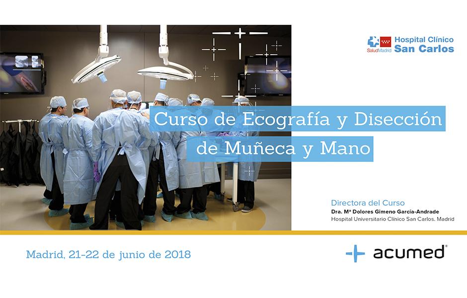 Ecografía y Disección de Muñeca y Mano. Madrid, 2018