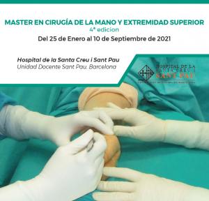 Máster Cirugía de la Mano y de la Extremidad Superior_4ª Edición @ Hospital de la Santa Creu i Sant Pau. Barcelona