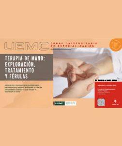 Curso de Terapia de Mano: Exploración , Tratamiento y Férulas» organizado por Fisioterapuetas